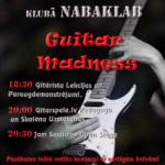 Guitar Madness 2012 klubā NABAKLAB – 21. novembrī